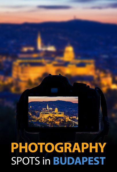 Best photo locations in Budapest, Hungary